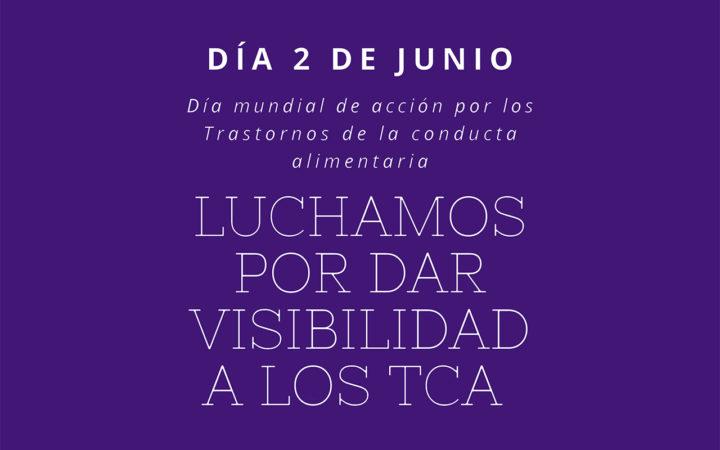 """""""Día Internacional de Acción por los Trastornos de la Conducta Alimentaria"""""""