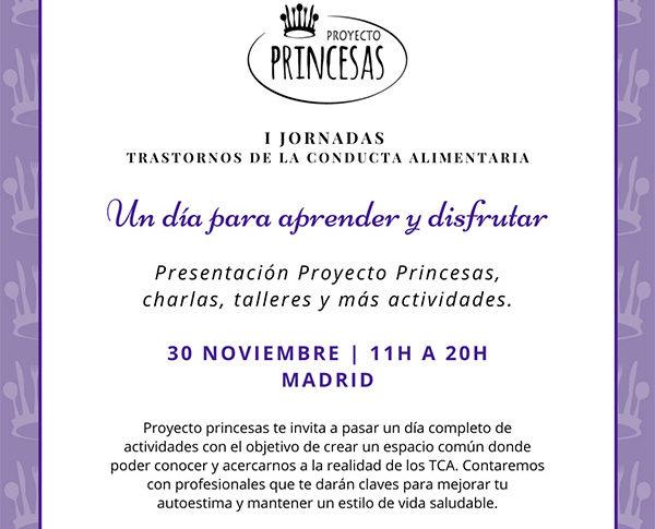 LLegan las primeras jornadas en la lucha contra los Trastornos de la conducta alimentaria de la mano del Proyecto Princesas.