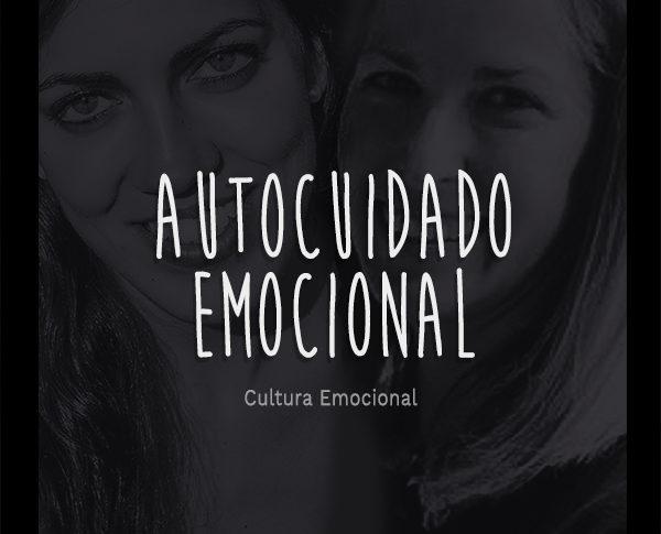 En este nuevo artículo os traemos de la mano de Cultura Emocional un nuevo formato. Una nueva experiencia para acercaros información para mejorar y comprender la importancia del autocuidado.