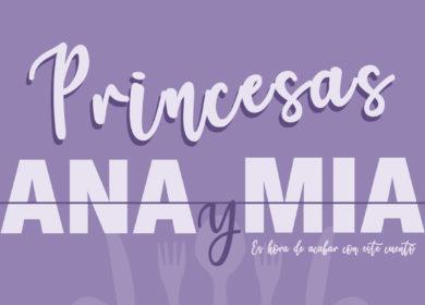 Princesas Ana y Mia
