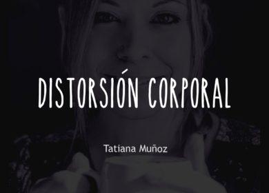 Distorsión corporal en los TCA