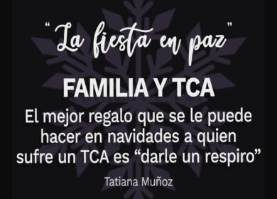 La fiesta en paz: Familia y TCA