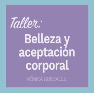 Taller Online: Belleza y autoestima corporal