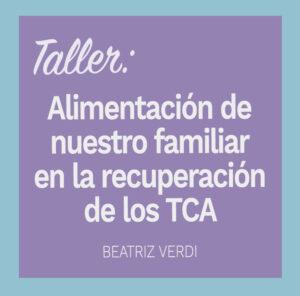 Taller Online: Alimentación de nuestro familiar en la recuperación de los TCA