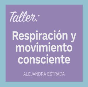 Taller Online: Respiración y movimiento consciente