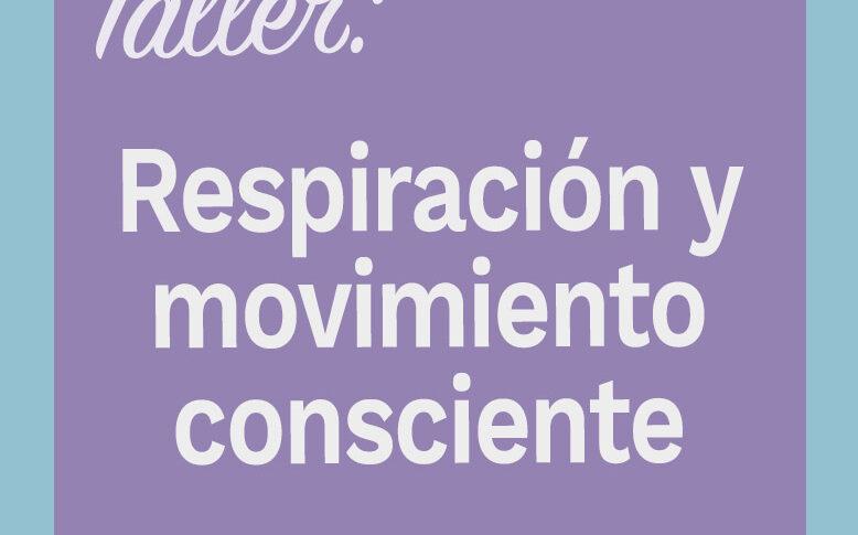taller TCA: Respiración y movimiento consciente