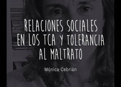 Relaciones sociales en los TCA y tolerancia al maltrato